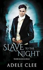 Slave to the Night af Adele Clee