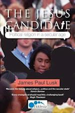 The Jesus Candidate: Political religion in a secular age