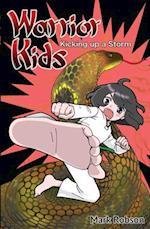 Kicking Up a Storm (Warrior Kids)