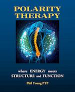 Polarity Therapy - Where Energy meets Structure and Function