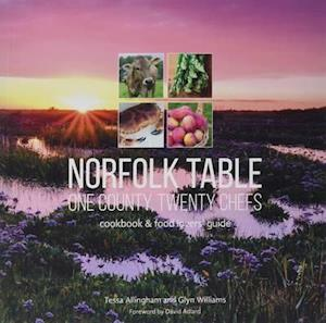 Bog, paperback Norfolk Table: One County, Twenty Chefs af Tessa Allingham