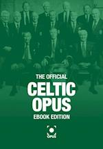 Official Celtic Opus - eBook Edition