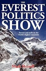 The Everest Politics Show (Footsteps on the Mountain Travel Diaries)