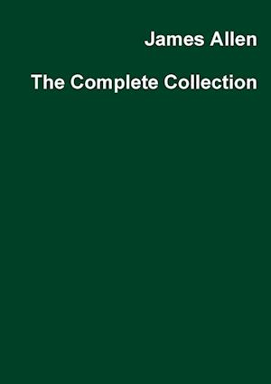 James Allen the Complete Collection