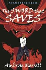 The Sword That Saves (Sam Stone)