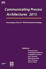 Communicating Process Architecture 2015: Proceedings of the 37th WoTUG Technical Meeting