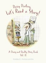 Daisy Darling, Let's Go on a Journey! (Daisy and Daddy Story Books, nr. 4)
