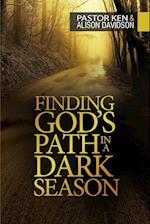 Finding God's Path in a Dark Season af Ken Davidson, Alison Davidson