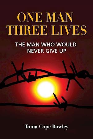 ONE MAN THREE LlIVES