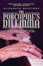 The Porcupine's Dilemma