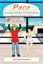 Paco y Los Estudiantes de Intercambio, Vol. 2