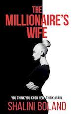 The Millionaire's Wife: a twisty suspense thriller