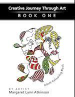 Creative Journey Through Art; Book One,