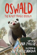 Oswald, the Almost Famous Opossum