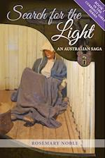 Search for the Light: An Australian Saga