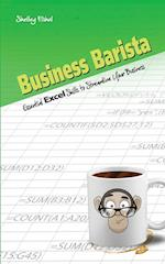 Business Barista: Essential Excel Skills to Streamline Your Business