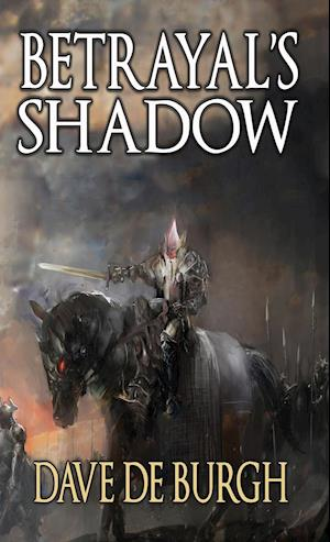 Bog, hardback Betrayal's Shadow af Dave De Burgh