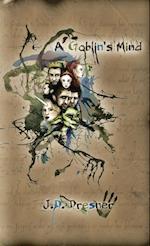 A Goblin's Mind: Extended Edition af J.D. Dresner