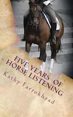 5 Years of Horse Listening
