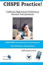 Chspe Practice! California High School Proficiency Practice Test Questions