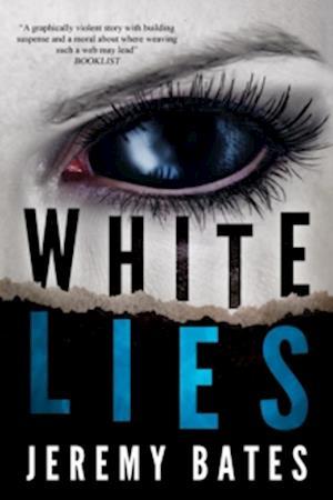 White Lies af Jeremy Bates