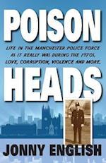Poison Heads