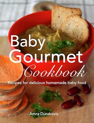 Bog, hardback Baby Gourmet Cookbook af Amra Durakovic
