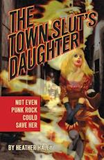The Town Slut's Daughter