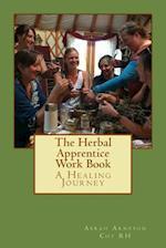 The Herbal Apprentice Work Book