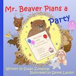 Mr. Beaver Plans a Party
