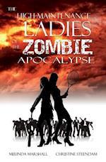 The High-Maintenance Ladies of the Zombie Apocalypse af Christine Steendam, Melinda Marshall