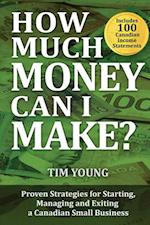 How Much Money Can I Make? af Tim Young