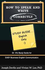 How to Speak and Write Correctly: Study Guide (English Only) af Joseph Devlin, Vivian W Lee