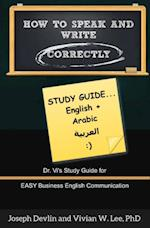 How to Speak and Write Correctly: Study Guide (English + Arabic) af Joseph Devlin, Vivian W Lee