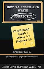 How to Speak and Write Correctly: Study Guide (English + Chinese Simplified)