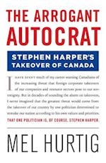 The Arrogant Autocrat