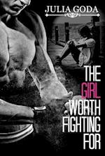 The Girl Worth Fighting for