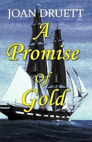 Bog, paperback A Promise of Gold af Joan Druett