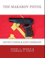 The Makarov Pistol af Cameron S. White, Henry C. Brown