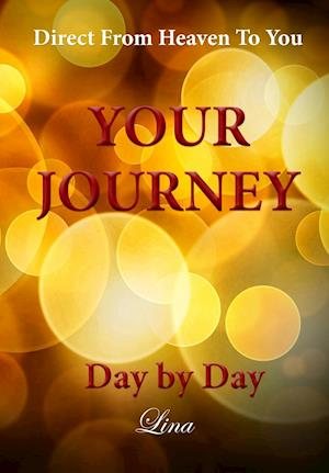 Your Journey - Day by Day