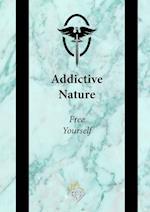 Addictive Nature