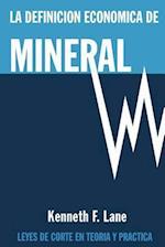 La Definicion Economica de Mineral