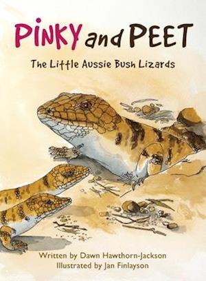 Pinky and Peet: The Little Aussie Bush Lizards