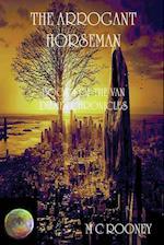 The Arrogant Horseman: Book 4 of the Van Diemen Chronicles