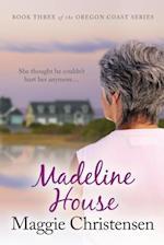 Madeline House af Maggie Christensen