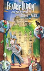 Frankie DuPont and the Mystery of Enderby Manor (Frankie DuPont Mysteries, nr. 1)