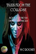 Tales from the Collapse: Book 6 of the Van Diemen Chronicles