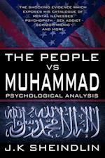 People vs Muhammad - Psychological Analysis