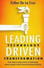 Leading Technology Driven Transformation af Esther De La Cruz