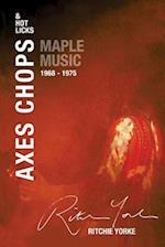 Axes Chops & Hot Licks